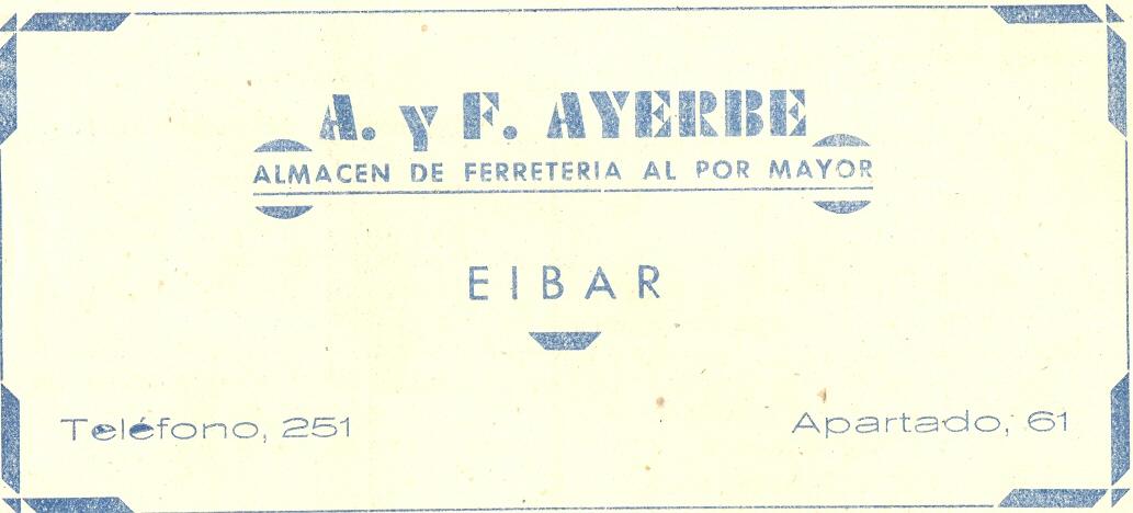 1) A. y F. Ayerbe Almacén de ferretería al por mayor