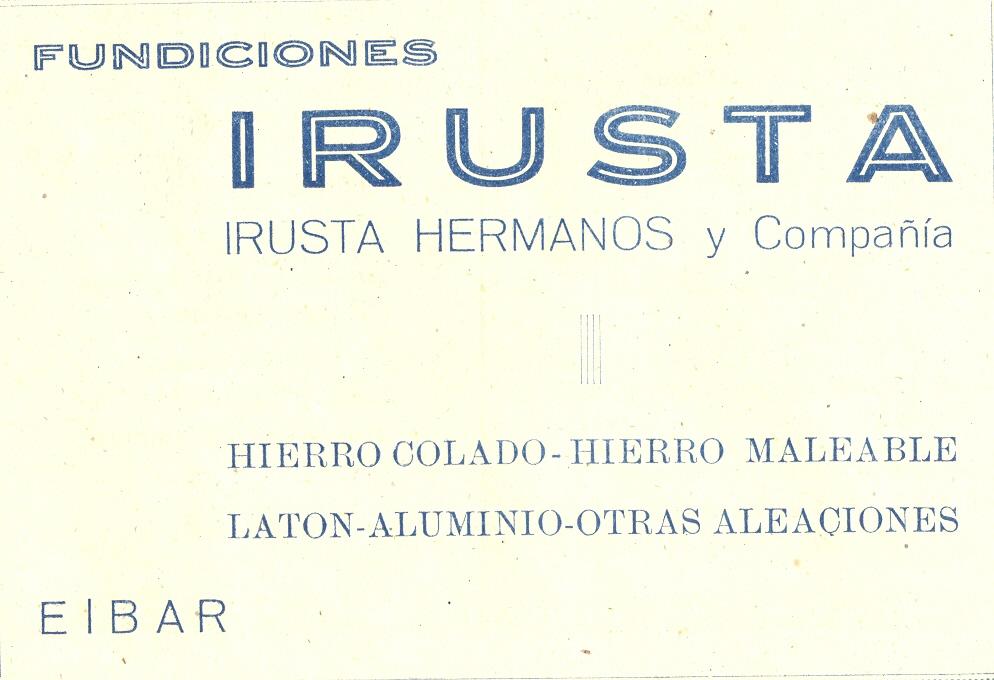47) Fundiciones Irusta hermanos y compañía